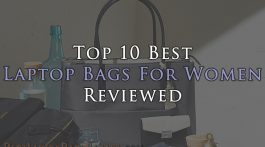 Top 10 Best Laptop Bags For Women Reviewed Canada